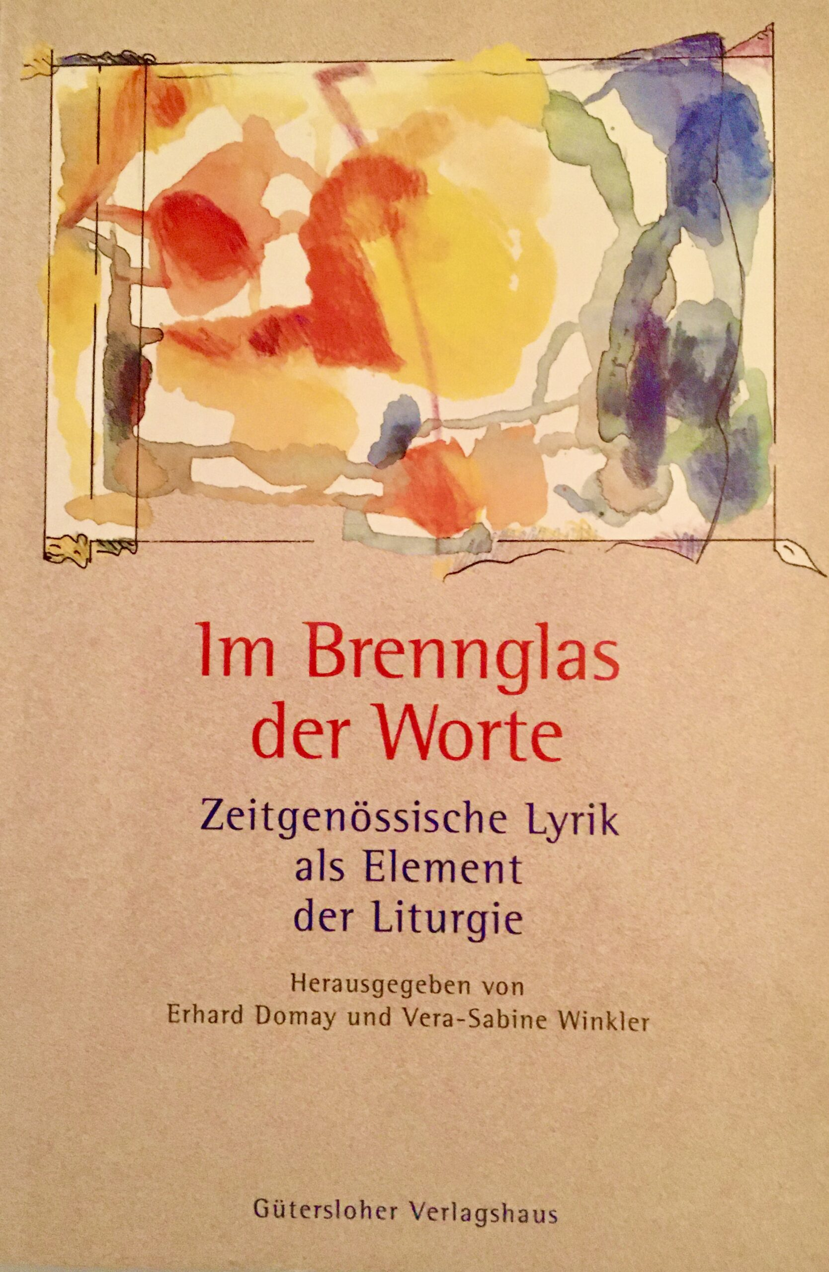 Im Brennglas der Worte, 2003
